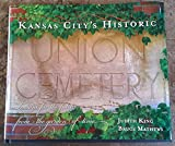 img - for Kansas City's Historic Union Cemetery book / textbook / text book