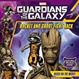 img - for Marvel's Guardians of the Galaxy: Rocket and Groot Fight Back book / textbook / text book