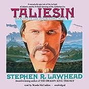 Taliesin: The Pendragon Cycle, Book 1 | Stephen R. Lawhead