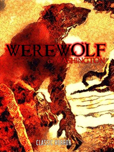 Werewolf of Washington: Classic Horror