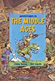Adventures in the Middle Ages (Good Times Travel Agency)