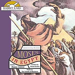 Moses in Egypt: Liberation from Slavery Audiobook