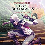 Tomb of the Khan: Last Descendants: An Assassin's Creed Novel Series, Book 2 | Matthew J. Kirby