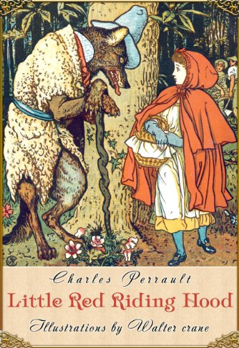 Walter Crane  Charles Perrault - Little Red Riding Hood (Illustrated by Walter Crane)