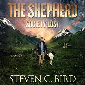 The Shepherd: Society Lost, Volume 1 Audiobook