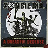 A Dreadful Decease by Zombie Inc. (2012-02-14)