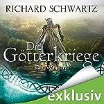 Der Wanderer (Die Götterkriege 6) | Richard Schwartz
