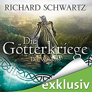 Der Wanderer (Die Götterkriege 6) Audiobook