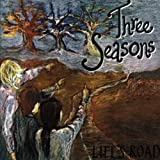 Life's Road by Three Seasons (2012) Audio CD