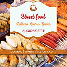 Street Food Audiobook by Paolo Wang Narrated by Francesca Di Modugno