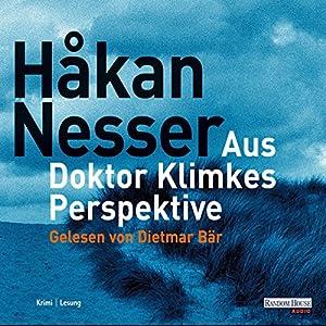 Aus Doktor Klimkes Perspektive Hörbuch