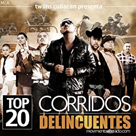 Amazon.com: Top 20 Corridos Delincuentes: Various artists: MP3