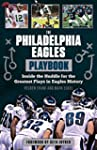 The Philadelphia Eagles Playbook: Ins...