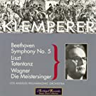 Beethoven : Symphony No.5 in C Minor Op.67 - Liszt : Totentanz for Piano and Orchestra - Wagner : Die Meistersinger von Nurnberg