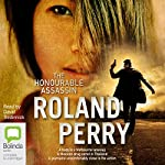 The Honourable Assassin | Roland Perry