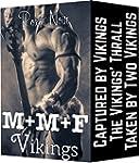 M+M+F: Vikings (An MMF Bisexual Three...