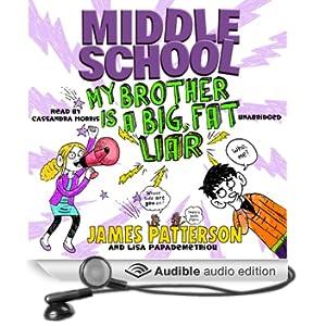 Middle School: My Brother Is a Big, Fat Liar (Unabridged)