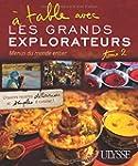 � table avec Les Grands Explorateurs...