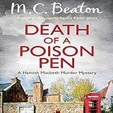 Death of a Poison Pen: Hamish Macbeth, Book 19 (Unabridged)