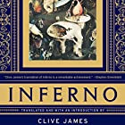 Inferno (       UNABRIDGED) by Dante Alighieri, Clive James - translator Narrated by Edoardo Ballerini