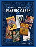 The Collectors Guide to Playing Cards