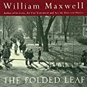 The Folded Leaf Audiobook by William Maxwell Narrated by Mark Boyett