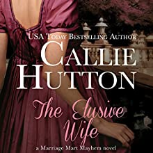 The Elusive Wife (       UNABRIDGED) by Callie Hutton Narrated by Billie Fulford-Brown