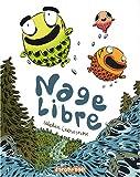 vignette de 'Nage libre (Sébastien Chrisostome)'
