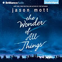 The Wonder of All Things (       UNABRIDGED) by Jason Mott Narrated by Julia Whelan