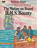 Image of The Mutiny on Board H. M. S. Bounty: Illustrated Classics Editions