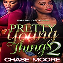 Pretty Young Things 2 Audiobook by Chase Moore Narrated by Mister Plug