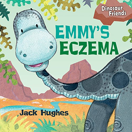 Emmy's Eczema (Dinosaur Friends)