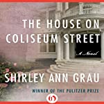 The House on Coliseum Street | Shirley Ann Grau