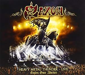SAXON HEAVY METAL THUNDER-LIVE-EAGLES OVER WACKEN