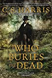img - for Who Buries the Dead: A Sebastian St. Cyr Mystery book / textbook / text book