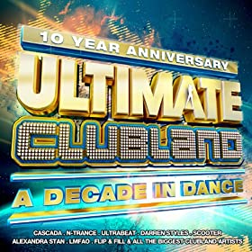 Ultimate Clubland [Explicit] [+digital booklet]