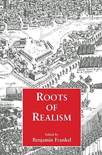 Roots of Realism (Cass Series on Security Studies.)