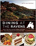 img - for Dining at The Ravens: Over 150 Nourishing Vegan Recipes from the Stanford Inn by the Sea book / textbook / text book