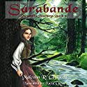 Sarabande: Mountain Journeys, Volume 2 Audiobook by Malcolm R. Campbell Narrated by Katie Otten