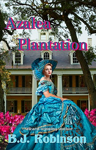 azalea-plantation-siege-of-azalea-plantation-series-book-2