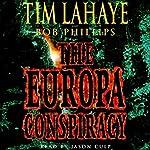 The Europa Conspiracy: Babylon Rising, Book 3   Tim LaHaye,Bob Phillips
