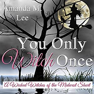 You Only Witch Once Audiobook
