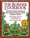 The Border Cookbook: Authentic Home C...