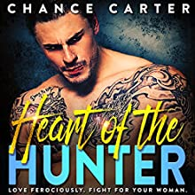 Heart of the Hunter Audiobook by Chance Carter Narrated by Michael Pauley