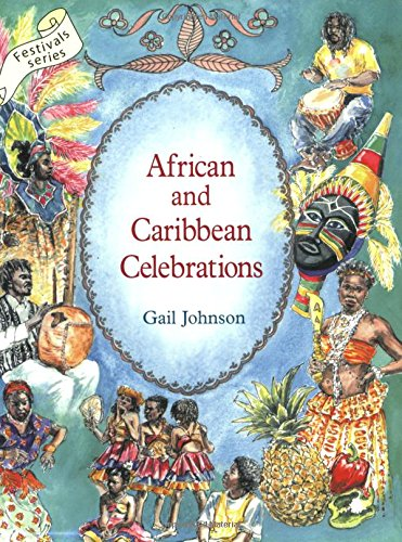 African and Caribbean Celebrations (Festivals)