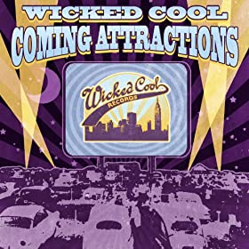 Wicked Cool Coming Attractions