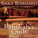 Rebekah's Quilt Audiobook by Sara Barnard Narrated by Tiffany Williams