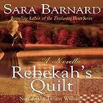 Rebekah's Quilt | Sara Barnard