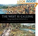 The West Is Calling: Imagining Britis...
