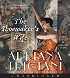 Adriana Trigiani The Shoemaker's Wife